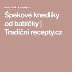 Špekové knedlíky od babičky | Tradiční recepty.cz