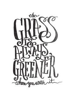 I Love Ligatures / The grass is always greener... #typography #ligatrues