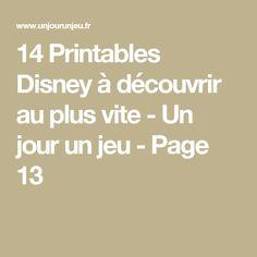 14 Printables Disney à découvrir au plus vite - Un jour un jeu - Page 13