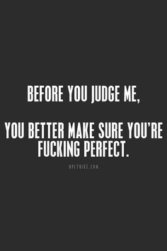 think you're perfect??well,think again bitch!!hahahaha..