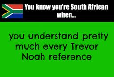You know you're South African when. African Jokes, Africa Quotes, Durban South Africa, Safe Journey, African Theme, African Proverb, Kwazulu Natal, Words Quotes, Memes