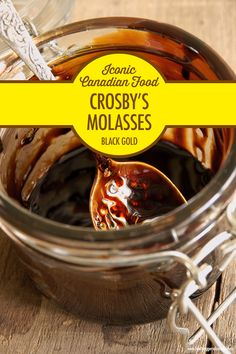 Iconic Canadian Foods: Crosby's Molasses | Food Bloggers of Canada  Every Canadian knows the brown and gold logo that instantly means Canada's other black gold. This is the history of Crosby's Molasses - an iconic Canadian food.  #molasses #historyofmolasses #Canadianfood #foodbloggersofcanada
