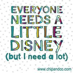 Everyone needs a little Disney