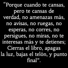 Spanish Quotes Love, Love Quotes, Inspirational Quotes, Romance Quotes, Wisdom Quotes, Latinas Quotes, Reflection Quotes, Quotes En Espanol, Healthy Relationship Tips