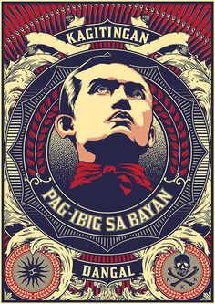 """Andres Bonifacio Poster on Behance -""""Andres Bonifacio was a Filipino nationalist and revolutionary. He was a founder of the Katipunan, a movement which sought the independence of the Philippines from Spanish colonial rule."""""""