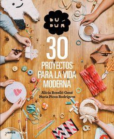 Libros para Usar – 30 proyectos para la vida moderna   sorteo