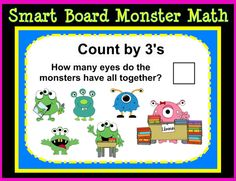 Smart Board Monster Math:  (50 Slides)  Includes counting, skip counting, graphs, addition and subtraction, Math Fact Fluency to ten, Word Problems, Math Signs, Ten Frames and Telling Time.