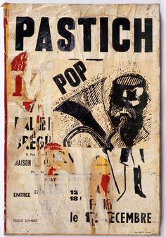 Jacques Villeglé - Pastich pop - Rue Saint-André-des-Arts  December 13, 1964 décollage mounted on canvas