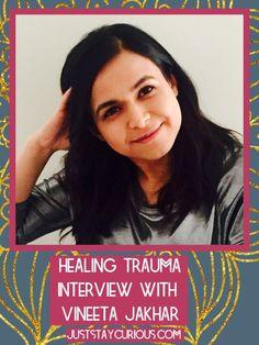 healing trauma with self-love, vineeta jakhar