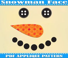 Instant Download Snowman Face Applique Pattern Template Christmas PDF Fabric Shirt Design Print Xmas Stocking Wall DIY Baby Quilt Snow