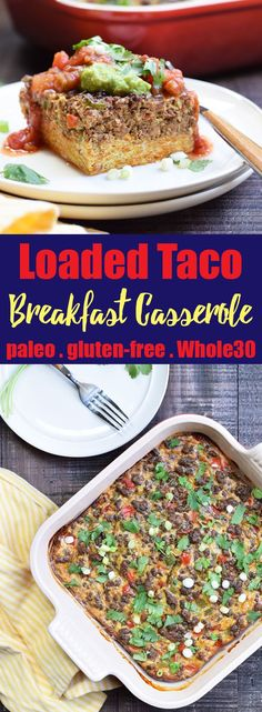 Loaded Taco Breakfast Casserole from Living Loving Paleo! | paleo, gluten-free, dairy-free & Whole30 compliant