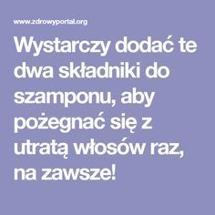 Wystarczy dodać te dwa składniki do szamponu, aby pożegnać się z utratą włosów raz, na zawsze! Beauty Spa, Beauty Hacks, Hair Beauty, Blush Pink Nails, Ga In, Instant Pot Pressure Cooker, Face Hair, Hair Ornaments, Doterra