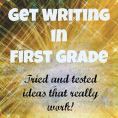 Get Writing in First Grade: Tried and Tested Ideas That Really Work! - Whos Who and Whos New