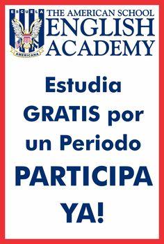Estudia GRATIS por un Periodo en la Academia de Inglés