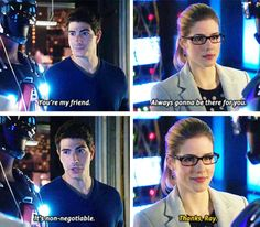 """""""You're my friend. Always gonna be there for you. It's non-negotiable"""" - Ray & Felicity #Arrow"""