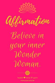 Believe in magic, believe that you are the magic, believe in your inner wonder woman Deutsch: Glaube an deine innere Wonder Woman (Superheldin). Frau frauenpower selbstliebe Selflove selfcare Believe In Magic, Believe In You, Think Positive Thoughts, Mental Training, Positive Affirmations, Law Of Attraction, Yoga, Self Love, Mindfulness