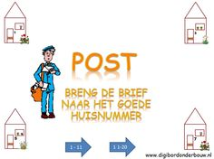 Digibordles post: breng de postbode met zijn brief naar het goede huisnummer: Je kan kiezen uit 1 - 11 of uit de cijfers 11 - 20. http://digibordonderbouw.nl/index.php/themas/beroepen/postdigibordlessen/viewcategory/212