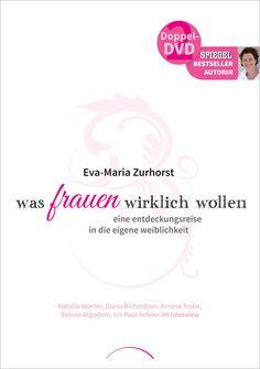 Eva Maria-Zurhorst: Was Frauen wirklich wollen Doppel-DVD, 258 Min.  ISBN 978-3-89901-212-5