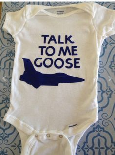 "Baby Boy's First Birthday Gift: ""Talk to Me, Goose"" Top Gun Onsie by K Baby Designs @ Etsy"
