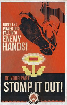 Note: Larger shots of each poster after the jump, high-res versions available at the artist's site. This is a small series of Super Mario propaganda posters from Bowser's camp encouraging Mushroom Kingdomites to join his reptilian republic against his. Super Mario Brothers, Super Mario Bros, Metroid, Deco Gamer, King Koopa, Ww2 Propaganda, Video Game Art, Video Games, Geek Art