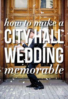 How to make a city hall wedding memorable