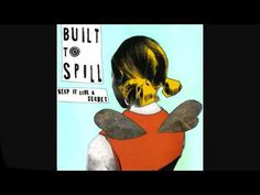 """Time Trap"" by Built to Spill on Keep it Like a Secret"