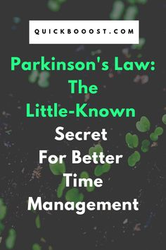 When it comes to time management, Parkinson's law is not to be messed with. Find out what Parkinson's law is, how it impacts your time, and how to counteract it with this little-known time management secret. Time Management Activities, Time Management Printable, Time Management Quotes, Time Management Strategies, Management Books, Time Management Skills, High School Activities, Activities For Teens, Parkinson's Law