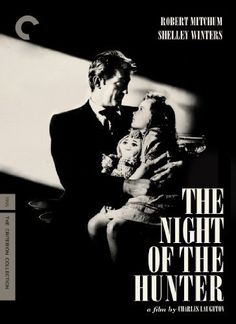 My #1, The Night of the Hunter (1955).