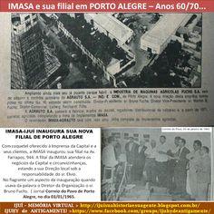 IJUÍ - RS - Memória Virtual: Na década de 60/70 a IMASA tinha uma filial em Por...
