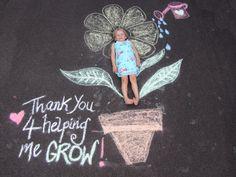 Appreciation gift for teachers :). Print & frame. Teacher appreciation gift using sidewalk chalk!