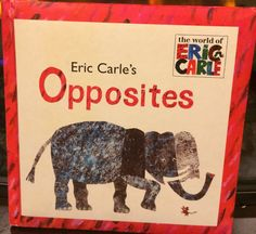 Eric Carle's Opposites Book. Story Time for Children.
