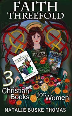 99 cent deal! Faith Threefold: 3 Christian Books for Women (Thriving in a Hateful World) by Natalie Buske Thomas http://www.amazon.com/dp/B018T4XNS4/ref=cm_sw_r_pi_dp_ZIJxwb0CEWA6B