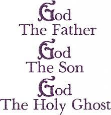 God The Father God The Son God The Holy Ghost
