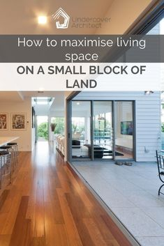 Here's my key design tips on how to maximise living space in small or compact home, or on a small lot or block of land. Watch the video, or read on … Indoor Outdoor Living, Outdoor Rooms, Outdoor Showers, Shading Device, Skylights, Story House, Key Design, Home Reno, New Builds