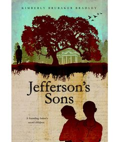 Young Adult Book Jacket for Jeffersons Sons, a historical fiction novel for teens