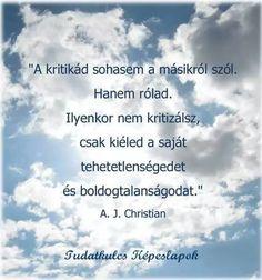 A. J. Christian gondolata a kritizálásról. A kép forrása: Tudatos életmód