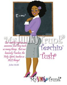 SALE- Teachin' Tush African American Afro Natural Hair Teacher--Print