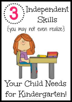 3 Independent Skills {you may not even realize} Your Child Needs for Kindergarten