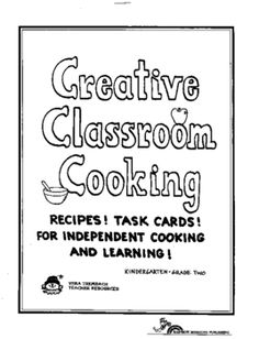69 pages of easy recipes that are sure to delight your students....