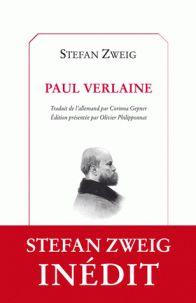 Paul Verlaine / Stefan Zweig ; traduit de l'allemand par Corinna Gepner ; édition présentée par Olivier Philipponnat, 2015 http://bu.univ-angers.fr/rechercher/description?notice=000800129