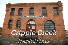 Haunted Cripple Creek, Colorado – Ghost Tours & Haunted Locations