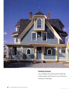 The Perfectly Painted House: A Foolproof Guide for Choosing Exterior Colors ... I love this house!