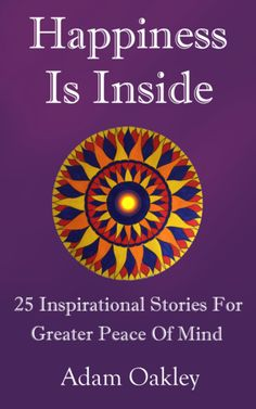 Twenty-five fun, enjoyable and easy to read inspirational short stories that uncover the source of happiness and joy inside of you. A great story book for inner peace, for all ages. Monólogo Interior, Inspirational Short Stories, Great Stories, Losing You, Inner Peace, Peace Of Mind, Finding Yourself, Mindfulness, Wisdom