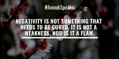 Negativity is not something that needs to be cured. It is not a weakness, nor is it a flaw. Self Realization, Spiritual Path, Healer, Our Life, New Experience, Psychology, The Cure, Spirituality, Happiness