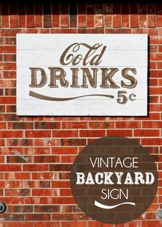 Vintage Cold Drinks Sign tutorial perfect for your backyard entertaining and parties. Backyard Signs, Outdoor Signs, Painted Signs, Wooden Signs, Wooden Decor, Rustic Decor, Diner Sign, Salon Signs, Drink Signs