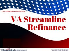 VA Streamline Refinance- The VA Streamline refinance is the most popular refinance program for Veterans- Get more information here...