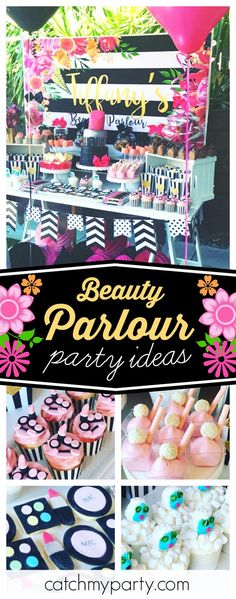 Treat yourself to a wonderful Beauty Parlour birthday party like this one! The dessert table is amazing!! See more party ideas and share yours at CatchMyParty.com