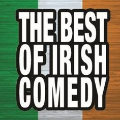 The Best of Irish Comedy | Comedy | Edinburgh Festival Fringe