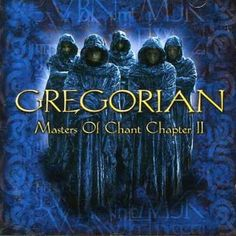 Gregorian - Masters Of Chant Chapter 2