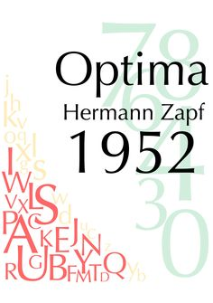 Type Poster: Optima Type poster for Optima font. Original font created by Hermann Zapf